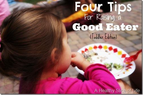 Four Tips for Raising a Good Eater