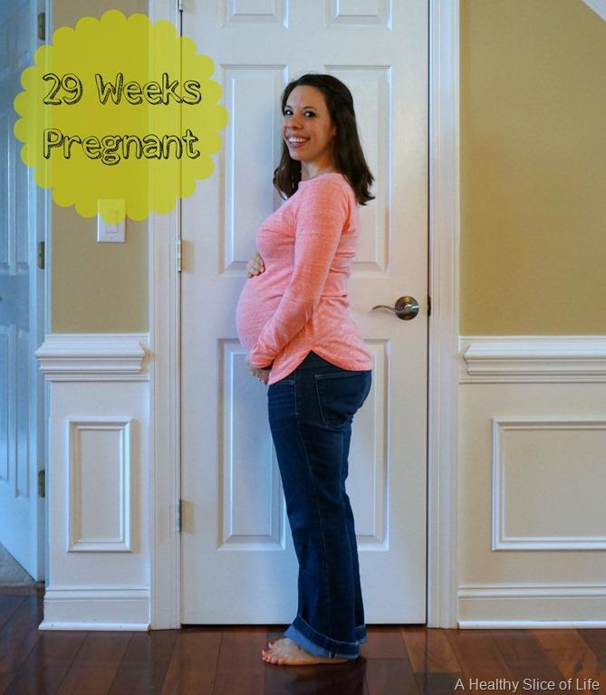 29 Week Pregnancy Update