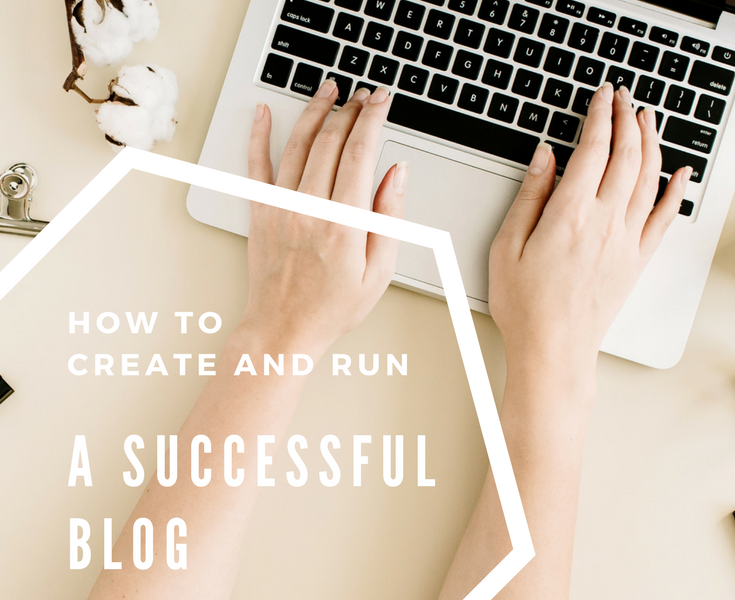 How to start and run a successful blog