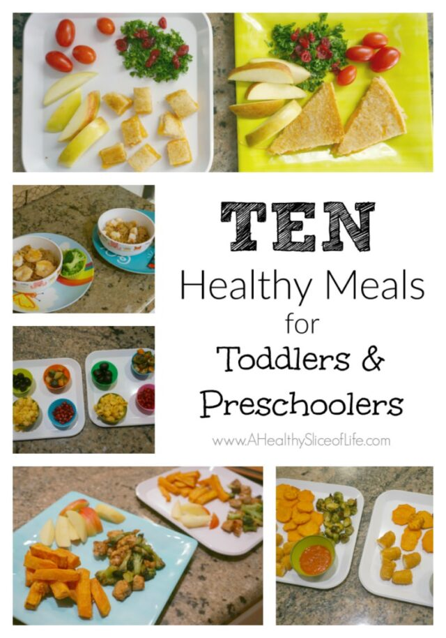 ten healthy meals to feed toddlers and preschoolers