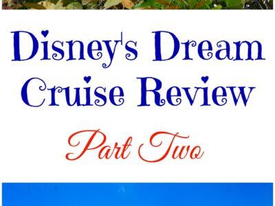 Disney Dream Cruise Review