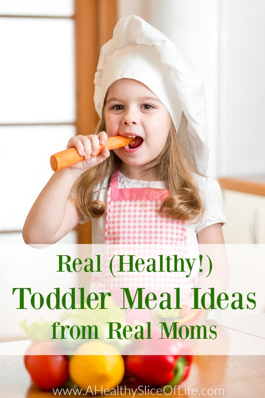 real toddler meal ideas