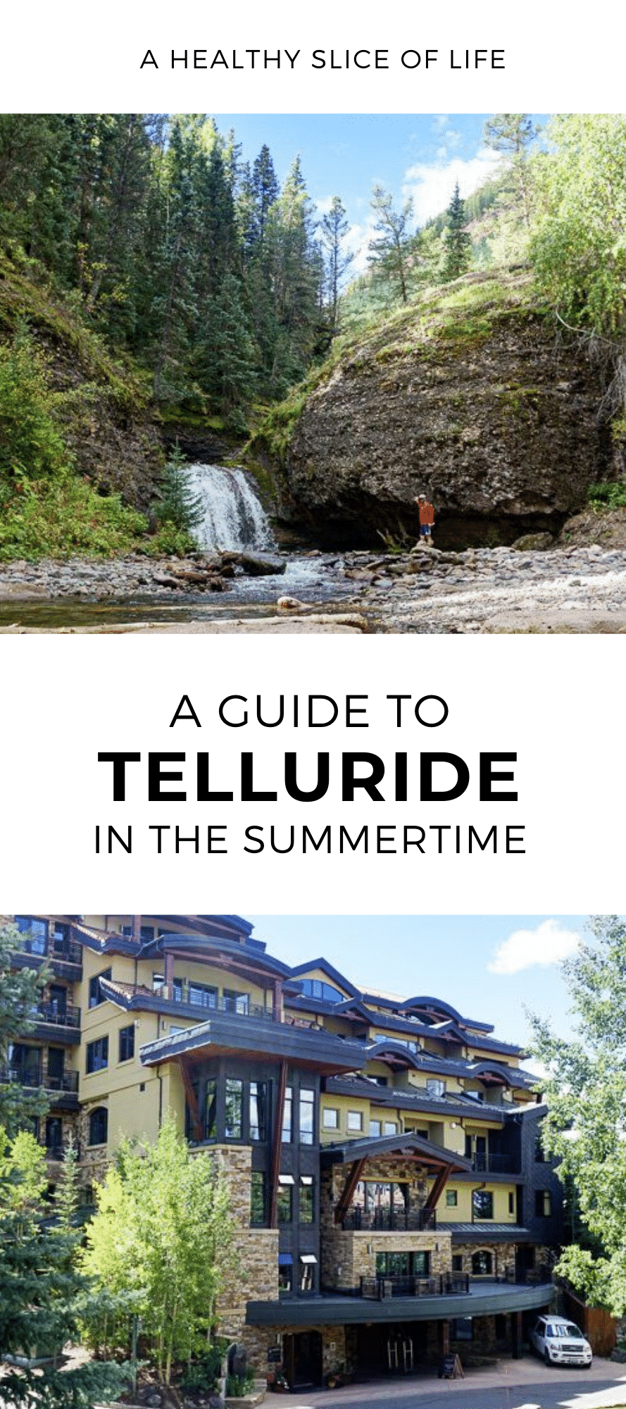 a guide to Telluride in Summer