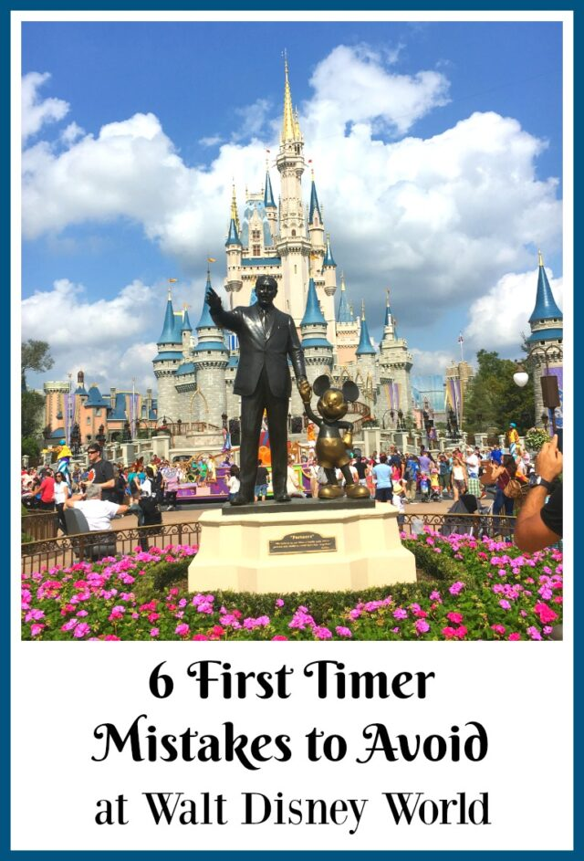 mistakes first timers make at Disney World