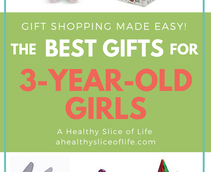 Great Gits for 3-Year-Old Girls-A Healthy Slice of LIfe