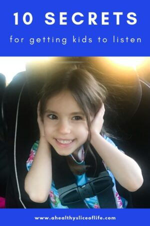 10 ways to get your child to listen