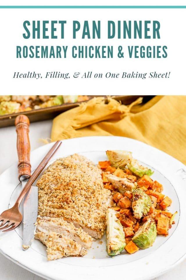 sheet pan rosemary chicken dinner