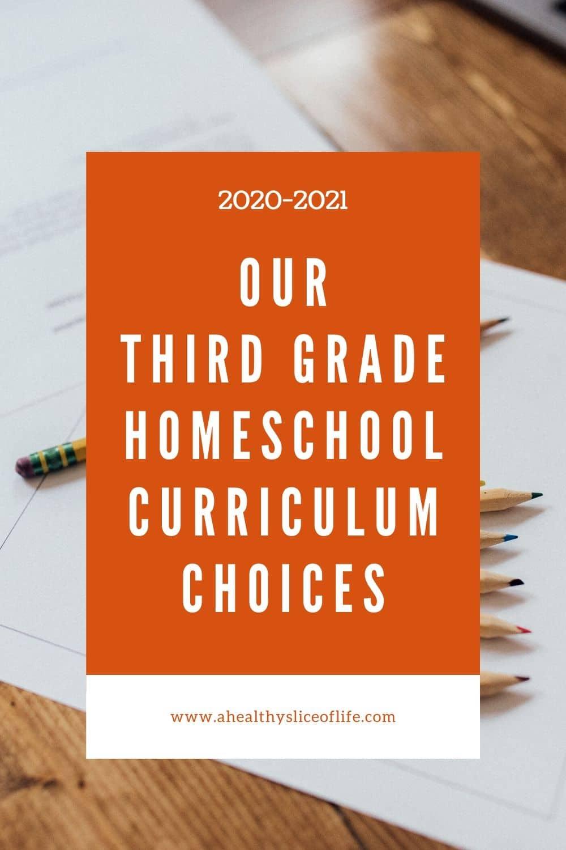 third grade homeschool curriculum - a healthy slice of life