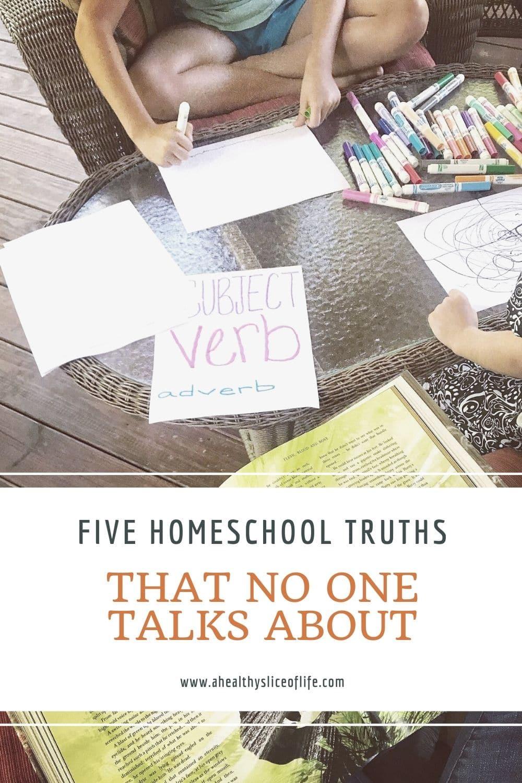 homeschool truths- a healthy slice of life